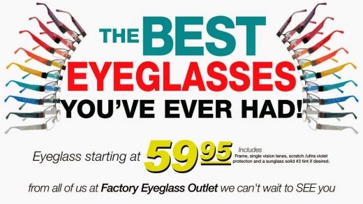 Photo by Factory Eyeglass Outlet for Factory Eyeglass Outlet